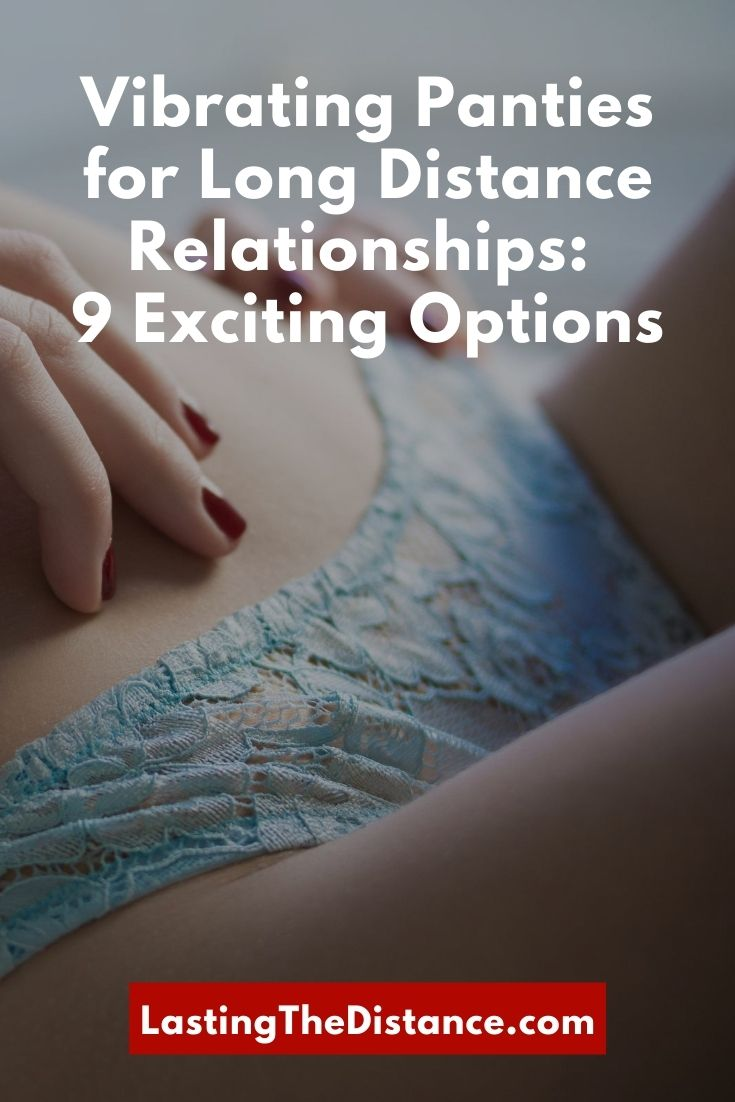 vibrating panties for long distance relationships
